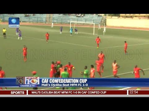Mali's Djoliba Beat MFM FC 1-0 In CAF Confederation Cup Pt 4 | News@10 |