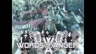 Words of Anger - Wieder mal
