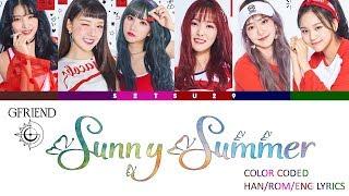 GFRIEND – Sunny Summer (여름여름해) COLOR CODED HAN/ROM/ENG LYRICS