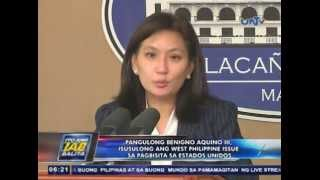 Pres. Benigno Aquino III, isusulong ang West Philippine issue sa pagbisita sa USA