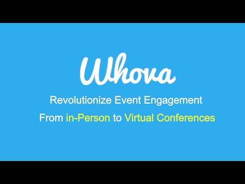 Whova for Virtual Conferences, Virtual Expos and Virtual Career fairs