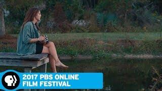 2017 ONLINE FILM FESTIVAL | Last Light | PBS