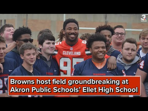 Browns DE Myles Garrett helps break ground for new football field at Ellet High School