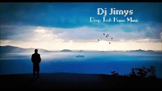 DJ JIMYS Deep Tech House Music Mix January 2019