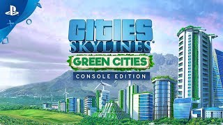 Cities: Skylines - Green Cities Release Trailer | PS4