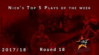 Nick's top 5 Perth Wildcats plays of the week - Round 18