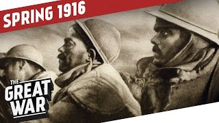 The Battle of Verdun - The War Moves To The Middle East I THE GREAT WAR WW1 Summary Part 5