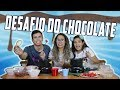 DESAFIO DO CHOCOLATE Ft. Juliana Baltar KIDS FUN