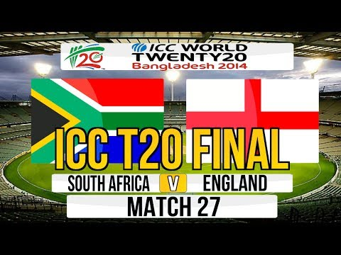(Cricket Game) ICC T20 World Cup 2014 Final - South Africa V England Match 27