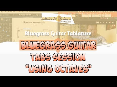 Bluegrass Guitar Tabs Session - Using Octaves