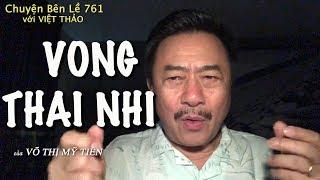MC VIỆT THẢO- CBL(761)- VONG THAI NHI- Chuyện Bên Lề (CBL)761- November 16, 2018