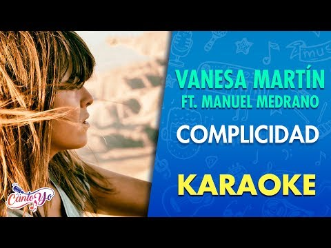 Vanesa Martín - Complicidad (feat. Manuel Medrano) Karaoke I CantoYo