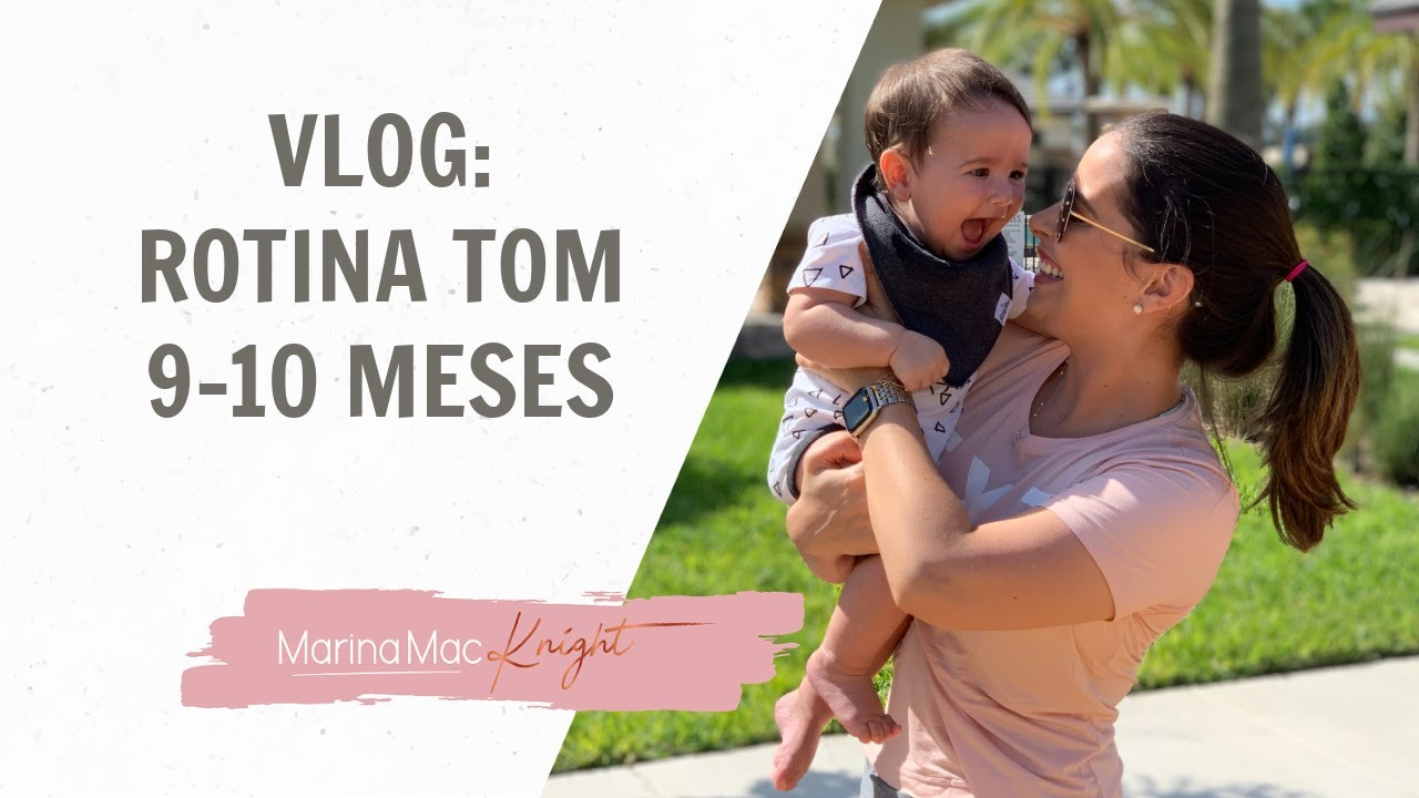 Blog: Rotina bebê 9 - 10 meses | Mães Atuais