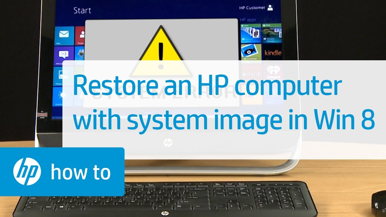 Using A System Image To Re An Hp Computer In Windows 8 Computers You