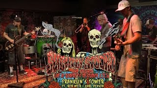 Franklin's Tower - Slightly Stoopid (Grateful Dead Cover) (ft. Bob Weir & Karl Denson)