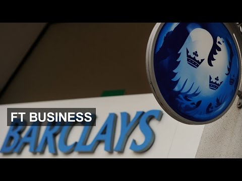 Barclays' restructuring in 90 seconds | FT Business