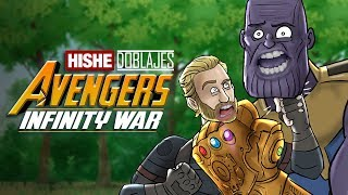 Los Vengadores Infinity War - HISHE Doblajes (Recapitulación Cómica)