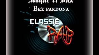 Mahar ft. Dax - Bez Pardona [Dred Production (WOB)]