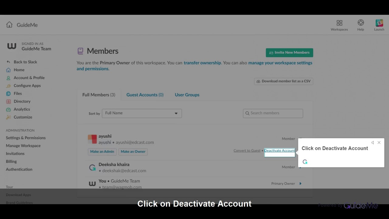 How to Activate or Deactivate an account in Slack @SlackHQ 