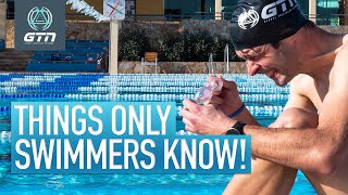 10 Things Only Swimmers Will Understand!   Swimming Problems