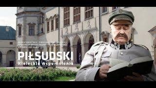 Odc. 4 - Józef Piłsudski - Kieleckie wspomnienia - Polskie drogi do niepodległości
