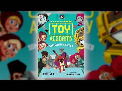Toy Academy by Brian Lynch