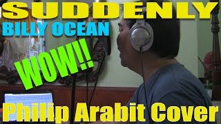 SUDDENLY/BILLY OCEAN cover by PHILIP ARABIT