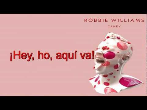 Robbie Williams - Candy (Subtítulos en Español)