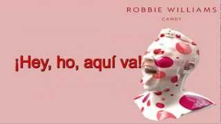 Robbie Williams - Candy (Subtítulos en Español)