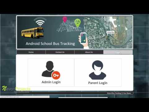 School Bus Tracking System Based On Android