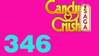 Candy Crush saga Livello Level 346