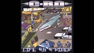 C-Bo - Let Me Ride feat. Don Twon - Life As A Rider