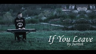 If You Leave - *SAD* Piano/Orchestral Beautiful Song Instrumental