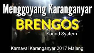 Brengos Sound System, Karnaval Karanganyar 2017 Poncokusumo Malang