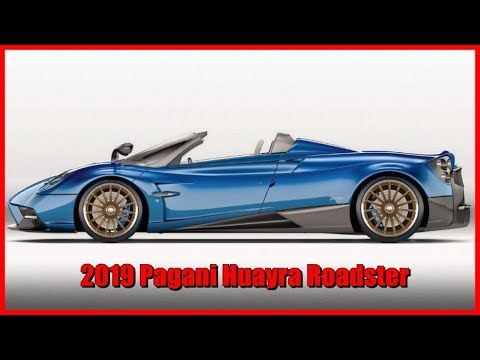 2019 Pagani Huayra Roadster Picture Gallery Youtube