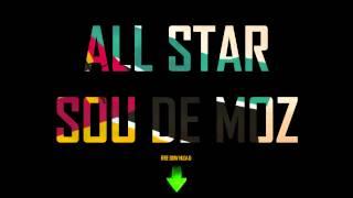 All star Moz - Sou de Moz (Free download)