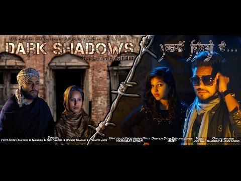 Dark Shadows Parshaawey Zindagi De | a zero budget Punjabi film must watch DSpzd 2015
