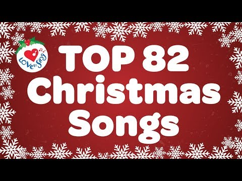 Top 82 Christmas Songs and Carols with Lyrics 2018 🎅