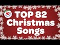 Top 82 Christmas Songs and Carols with Lyrics 2019 🎅