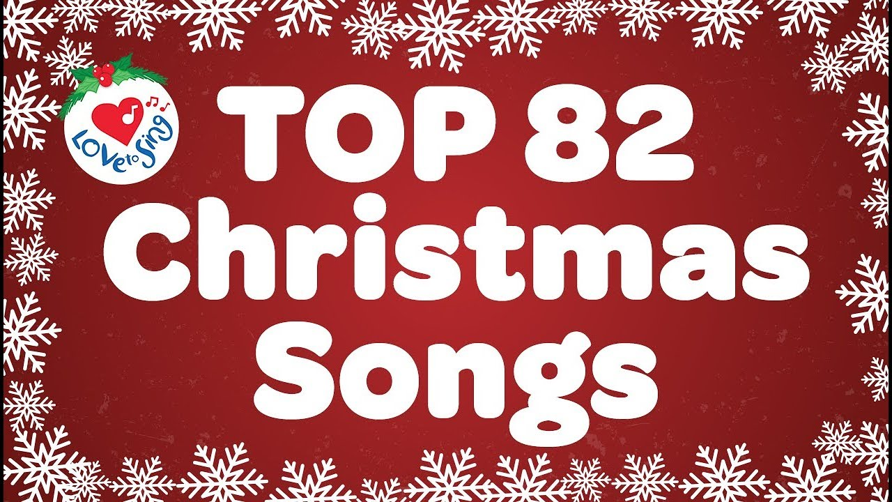 Top 82 Christmas Songs And Carols With Lyrics 2019 Youtube