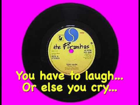 The Piranhas - Tom Hark (With Lyrics)  (1980)