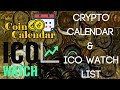 CryptoCurrency Calendar & ICO Watch List