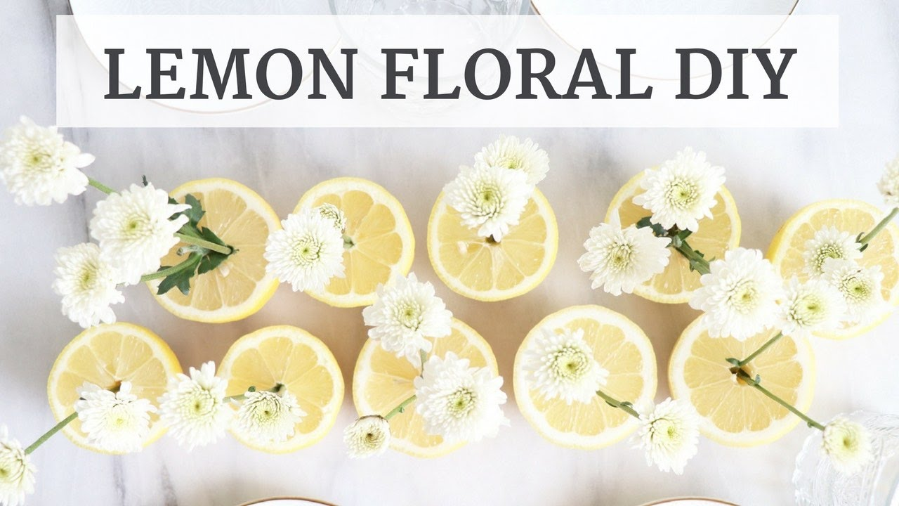 Easy Lemon Floral Centerpiece Diy Crafts Limoneira Youtube