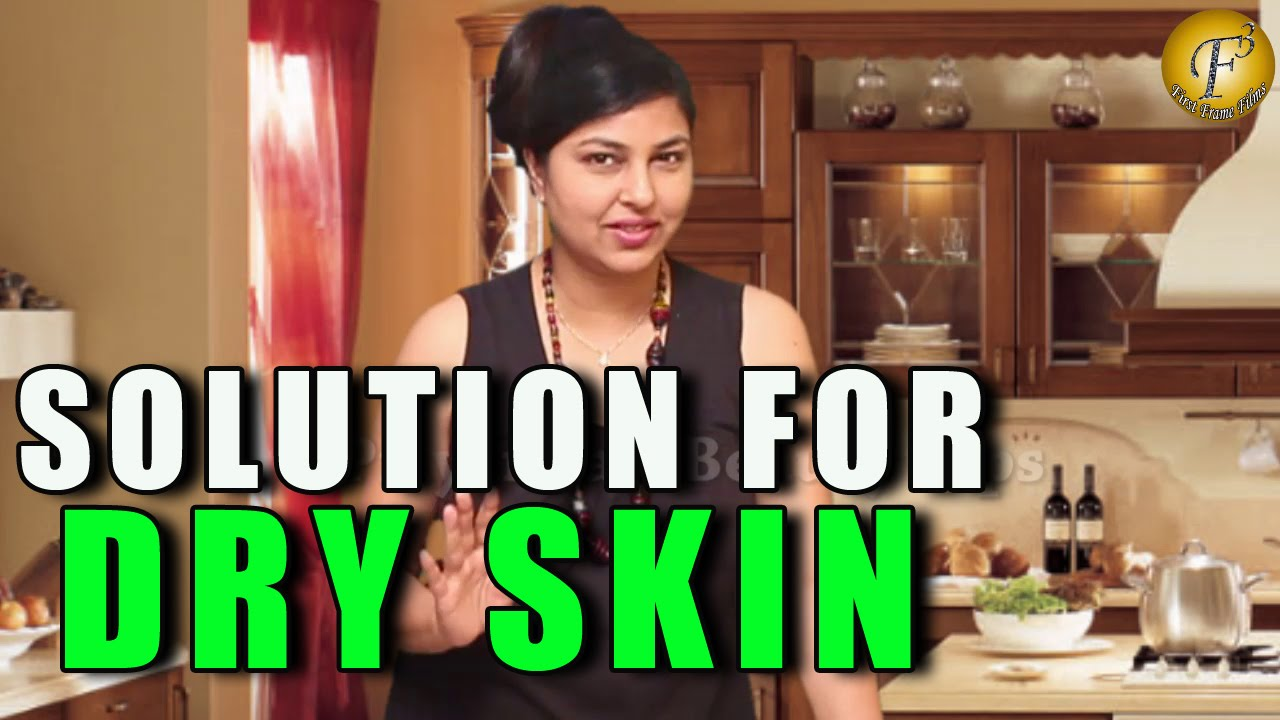 dry skin problem solution