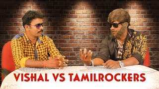 Vishal Vs Tamil Rockers | Vadivel Balaji, Ramar - The Old Monks