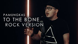 Pamungkas - To The Bone [ROCK VERSION by DCMD]