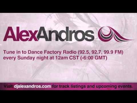 Alex Andros Radio Mix (Dance Factory Radio, May 20, 2012)