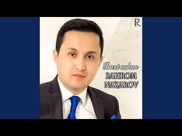 BAHROM NAZAROV BAXT UCHUN MP3 СКАЧАТЬ БЕСПЛАТНО