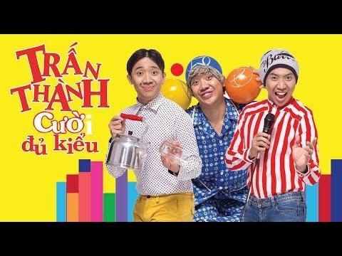 TRẤN THÀNH 2014 (Cười Đủ Kiểu) - Trailer_HD1080p
