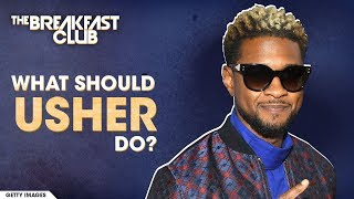 What Should Usher Do?